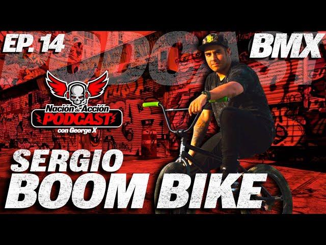 Nación de Acción con George X #14 - BOOM BIKE -  El triunfador YouTuber del BMX de Guadalajara