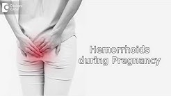 How to manage Hemorrhoids during Pregnancy?  - Dr. Rashmi Chaudhary