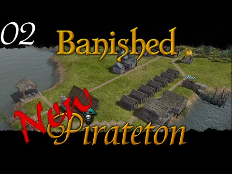 Banished - New Pirateton w/ Colonial Charter v1.4 - Ep 02