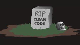 Hot Garbage: Clean Code Is Dead