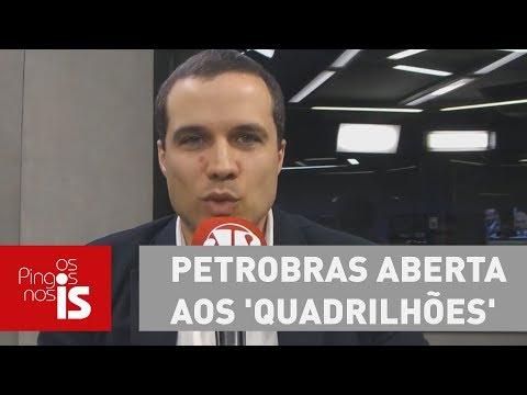 Felipe Moura Brasil: Lula Quer Petrobras Aberta Aos 'quadrilhões'