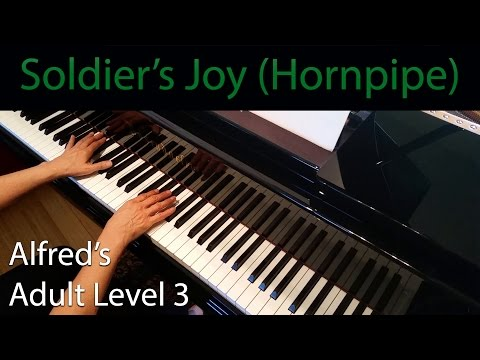 Soldier's Joy (Hornpipe) (Intermediate Piano Solo) Alfred's Adult Level 3
