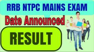 RRB NTPC MAIN EXAM RESULT DATE ANNOUNCED | STAGE 2 | 2017 Video