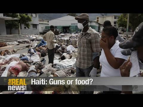 Haiti: Guns or food?
