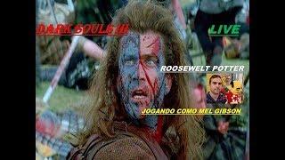 Jogo Dark Souls 3 personagens de filmes Mel Gibson de Coração Valente vs Greatwood-Rotted Greatwood