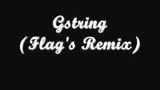 Gstring (Flag Remix)