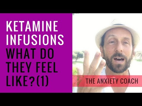 Ketamine Infusions(1) for Anxiety & Depression. What does it Feel Like?