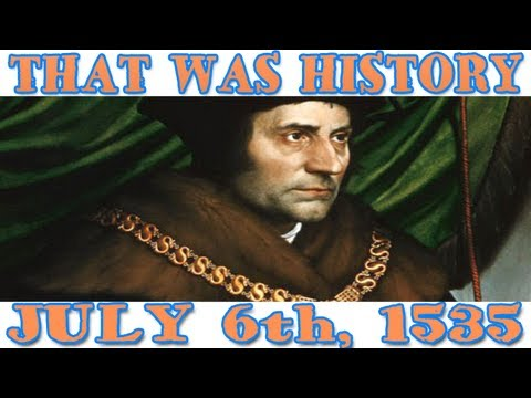A Day In History: The End of Sir Thomas More