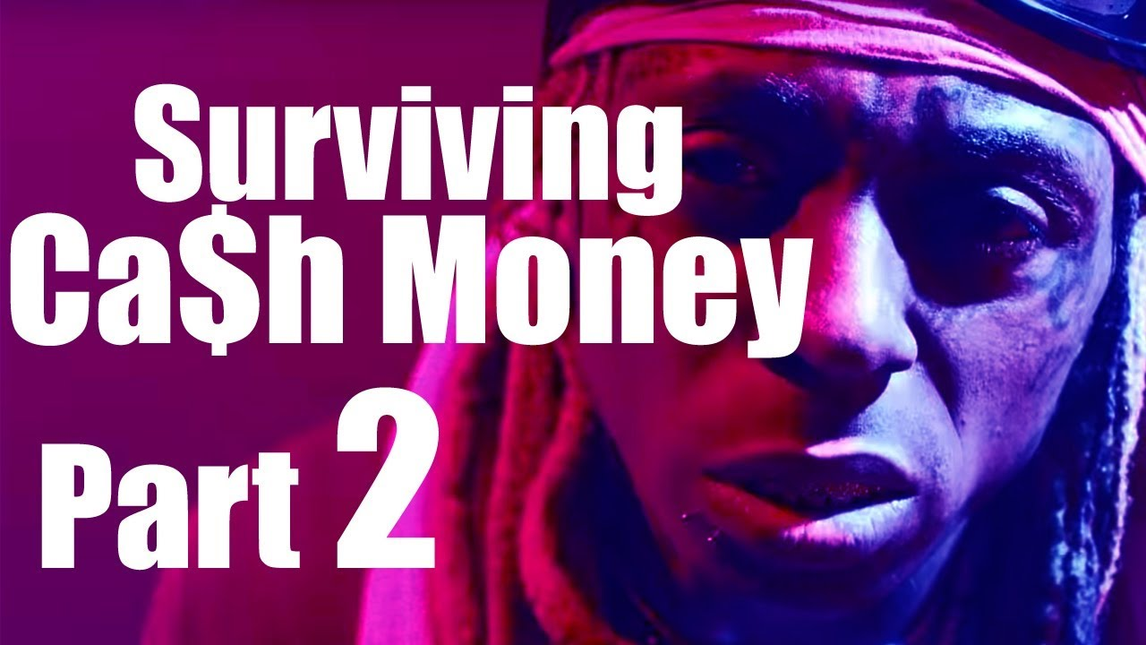 Surviving Cash Money Part 2 | Documentary Series