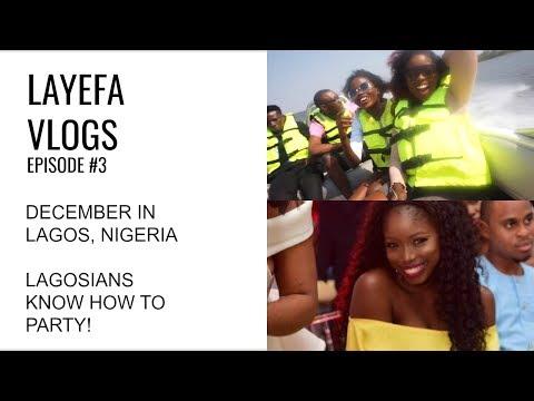 CHRISTMAS IN LAGOS/ LAGOSIANS KNOW HOW TO PARTY/LAYEFA VLOGS
