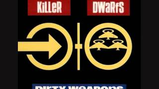 Killer Dwarfs- All That We Dream