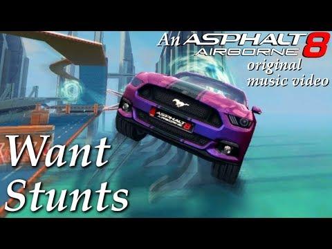 Want Stunts - An Asphalt 8 Music Video by feuerrm
