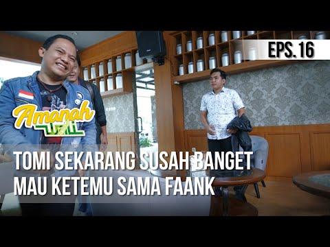 AMANAH WALI 3 - Tomi Sekarang Susah Banget Mau Ketemu Sama Faank [16 Mei 2019]
