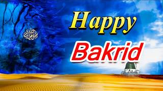 Eid al Adha, Bakrid Holiday, Bakrid in India,Bakrid Festival in India