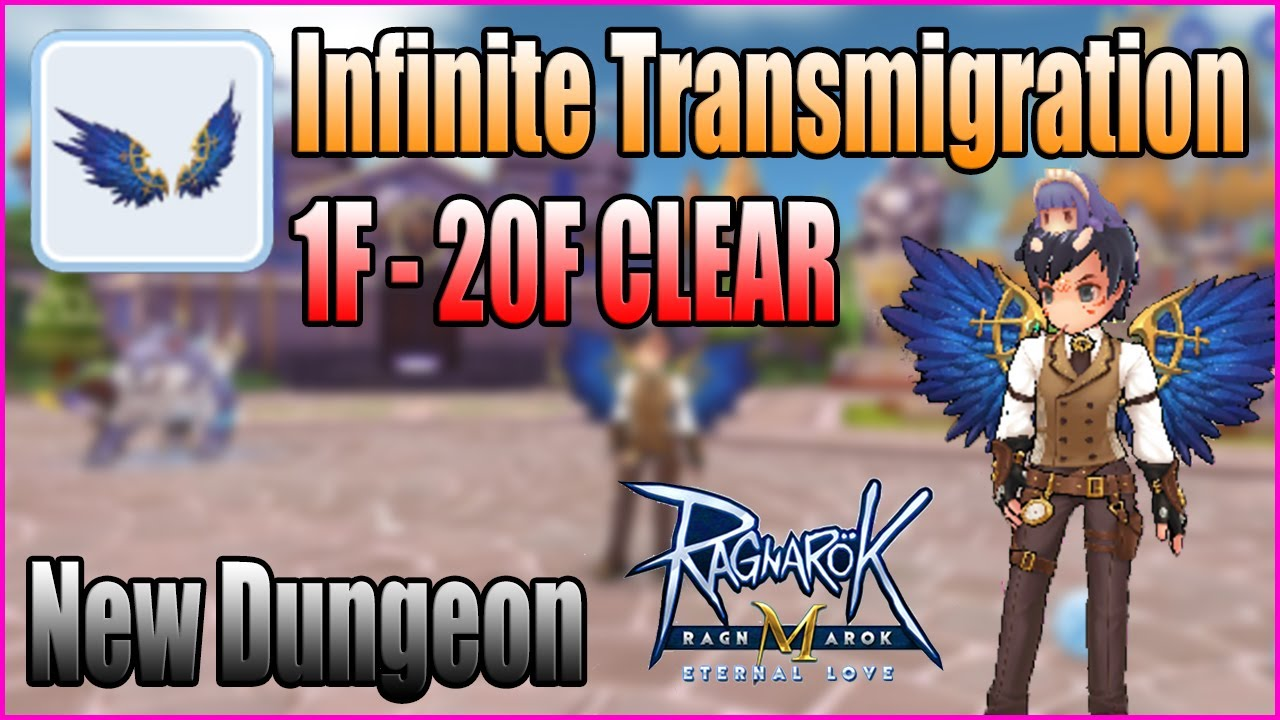 Ragnarok M EP7 New Dungeon Infinite Transmigration 1F-20F Clear