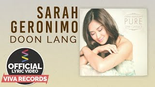 Download Sarah Geronimo — Doon Lang [Official Lyric ] MP3 song and Music Video