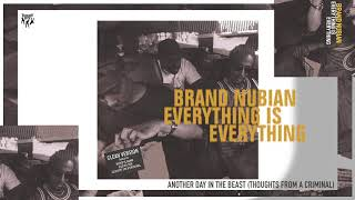 Brand Nubian - Another Day in the Beast (Thoughts From a Criminal)