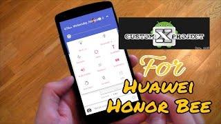How To Setup Custom X Project V2 On Huawei Honor Bee Y5c Y541 U02