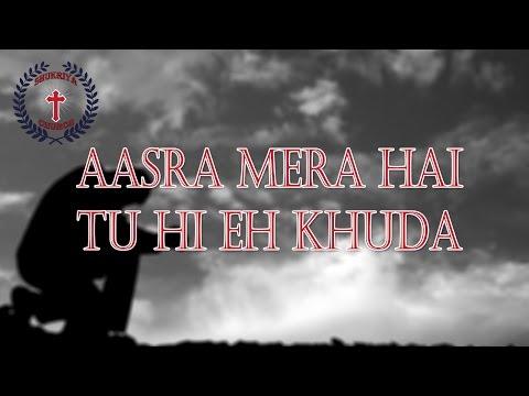 Shukriya Church   Aasra Mera Hai Tu Hi Eh Khuda   Live Worship Song  