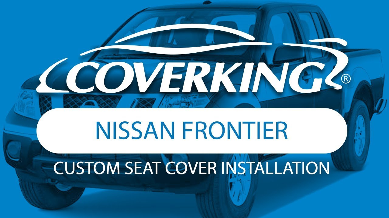 How To Install 2012 2018 Nissan Frontier Custom Seat