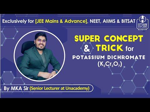 Potassium Dichromate   d Block Chemistry   Jee Mains, Advance, BITSAT, NEET & AIIMS