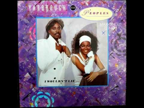 Yarbrough And Peoples - I Wouldn't Lie Original 12 inch Version 1986