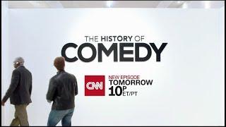 "CNN Original Series: ""The History of Comedy"" promo"