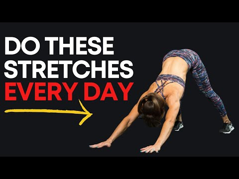 7 Stretches You Should Do EVERY DAY