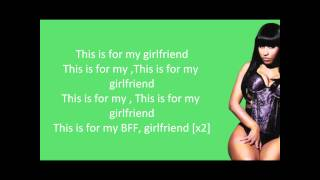 Nicki Minaj - Girlfriend (OFFICIAL LYRIC VIDEO)