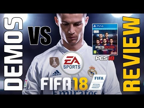 ¿CON CUÁL ME QUEDO? : FIFA 2018 vs PES 2018 - DEMOS PS4 - SONY PLAYSTATION 4 - JUGABILIDAD - YouTube