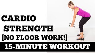 15-Minute Standing Cardio Strength [Floor Work Free!] Workout