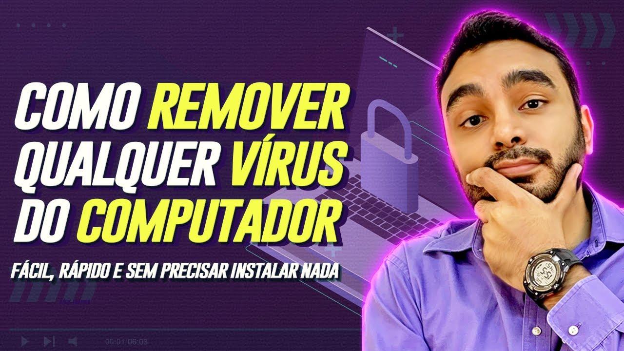 Como tirar Vírus do PC Sem ANTIVÍRUS e sem FORMATAR [Rápido e Fácil]