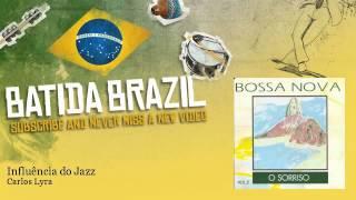 Carlos Lyra - Influência do Jazz - feat. Roberto Menescal