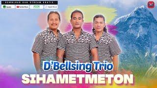 D'BELLSING TRIO - SIHAMETMETON (Official Music Video) - LAGU BATAK TERBARU