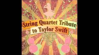Teardrops on My Guitar String Quartet tribute to Taylor Swift
