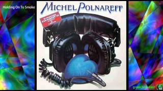 Holding On To Smoke - Michel Polnareff / with Lyrics 《Fame à la Mode》