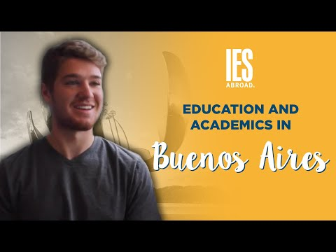 BUENOS AIRES | Study Abroad | Education & Academics in Buenos Aires