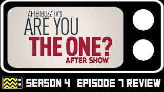 Are You The One? Season 4 Episode 7 Review & After Show   AfterBuzz TV