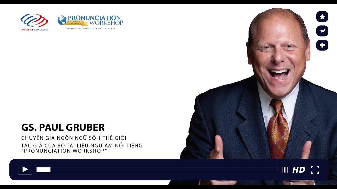 Paul Gruber chia sẻ phương pháp học tiếng Anh hiệu quả