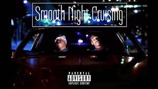 "G-Funk / West Coast Hip Hop Mix ""Smooth Night Cruising"""