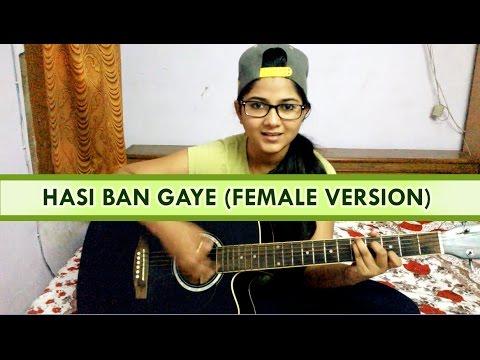 Hasi Ban Gaye