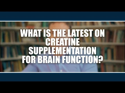 What is the latest on creatine supplementation for brain function? Nick Gant