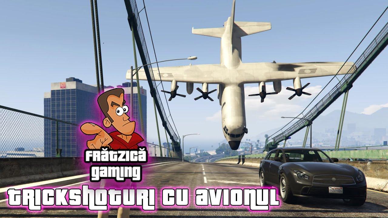 Trickshoturi cu avionul - Frătzică Gaming GTA V