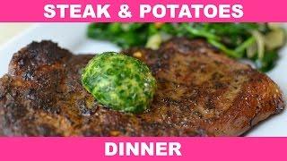 How To Make Meshas Steak and Potatoes Dinner