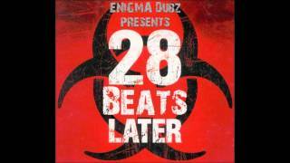 ENiGMA Dubz - 28 Beats Later (Download link in description)