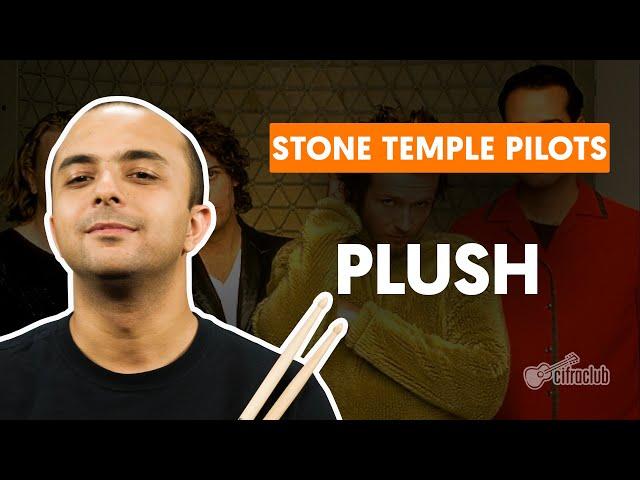 PLUSH - Stone Temple Pilots   Como tocar na bateria