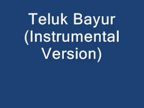Teluk Bayur (Instrumental Version)