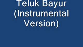 Teluk Bayur (Instrumental Version)