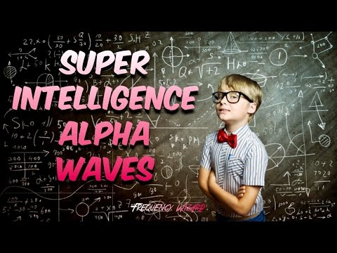 Super Intelligence Alpha Waves - Improve Memory & Concentration Monaural Beats Theta Meditation
