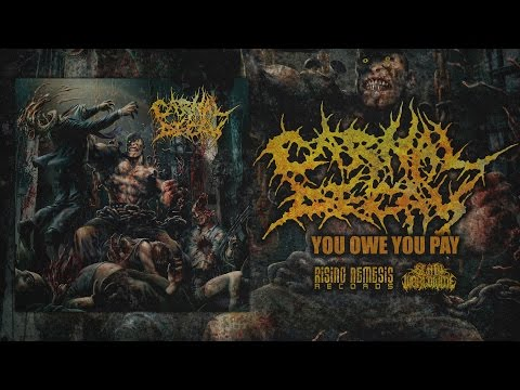 CARNAL DECAY - YOU OWE YOU PAY [OFFICIAL ALBUM STREAM] (2017) SW EXCLUSIVE